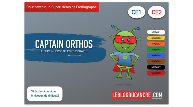 Captain Orthos et les Super-Héros de l'orthographe